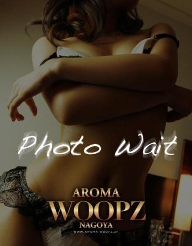 名古屋デリヘル AROMA WOOPZ[アロマウープス]【新人】NAYU